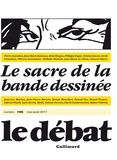 Marcel Gauchet - Le Débat N° 195, Mai-août 201 : Le sacre de la bande dessinée.