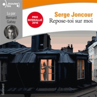 Serge Joncour - Repose-toi sur moi. 2 CD audio MP3