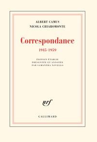 Albert Camus et Nicola Chiaromonte - Correspondance (1945-1959).