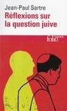 Jean-Paul Sartre - Réflexions sur la question juive.