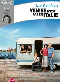 Ivan Calbérac - Venise n'est pas en Italie. 1 CD audio MP3