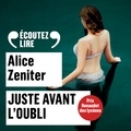 Alice Zeniter et Pierre Hancisse - Juste avant l'oubli.