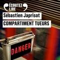 Sébastien Japrisot et Franck Desmedt - Compartiment tueurs.
