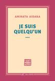 Aminata Aidara - Je suis quelqu'un.
