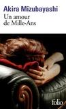 Akira Mizubayashi - Un amour de Mille-Ans.