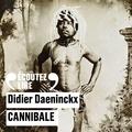 Didier Daeninckx - Cannibale.