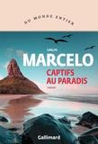 Carlos Marcelo - Captifs au paradis.
