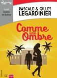 Pascale Legardinier et Gilles Legardinier - Comme une ombre. 1 CD audio MP3
