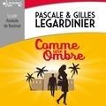 Pascale Legardinier et Gilles Legardinier - Comme une ombre.