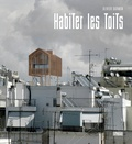 Olivier Darmon - Habiter les toits.