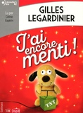 Gilles Legardinier - J'ai encore menti !. 1 CD audio MP3