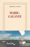 Emmelene Landon - Marie Galante.