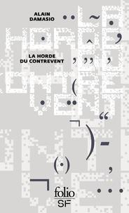 Alain Damasio - La horde du contrevent.