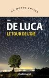Erri De Luca - Le tour de l'oie.