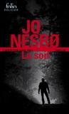 Jo Nesbo - La Soif - Une enquête de l'inspecteur Harry Hole.