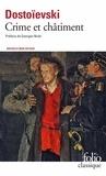 Fédor Dostoïevski - Crime et châtiment - Suivi du Journal de Raskolnikov.