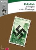 Philip Roth - Le complot contre l'Amérique. 2 CD audio MP3