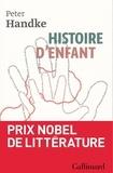 Peter Handke - Histoire d'enfant.