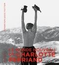 Jacques Barsac et Sébastien Cherruet - Le monde nouveau de Charlotte Perriand.