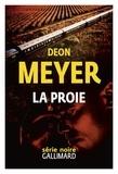 Deon Meyer - La proie.