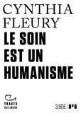 Cynthia Fleury - Le soin est un humanisme.