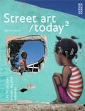 Björn Van Poucke - Street art/today - Les 50 artistes actuels les plus influents - Tome 2.