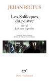 Jehan Rictus - Les Soliloques du pauvre - Suivi de Le Coeur populaire.