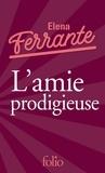 Elena Ferrante - L'amie prodigieuse Tome 1 : Enfance, adolescence.