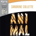 Sandrine Collette et Clémentine Domptail - Animal.