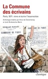 Jordi Brahamcha-Marin et Alice De Charentenay - La Commune des écrivains - Paris, 1871:vivre et écrire l'insurrection.