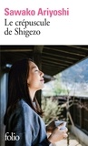 Sawako Ariyoshi - Le crépuscule de Shigezo.