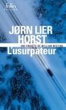 Jorn Lier Horst - Une enquête de William Wisting  : L'usurpateur.