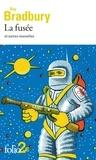 Ray Bradbury - La fusée et autres nouvelles.