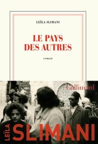 Leïla Slimani - Le pays des autres - Première partie, La guerre, la guerre, la guerre.