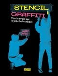 Tristan Manco - Stencil graffiti - Tout savoir sur le pochoir urbain.