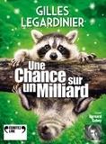 Gilles Legardinier - Une chance sur un milliard. 2 CD audio MP3