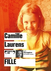 Camille Laurens - Fille. 1 CD audio MP3