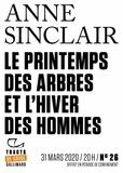 Anne Sinclair - Tracts de Crise (N°26) - Le Printemps des arbres et l'hiver des hommes.
