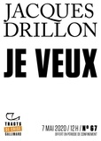 Jacques Drillon - Tracts de Crise (N°67) - Je veux.