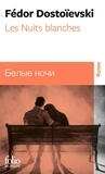 Fédor Dostoïevski - Les nuits blanches.