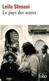 Leïla Slimani - Le pays des autres - Première partie : La guerre, la guerre, la guerre.