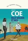Jonathan Coe - Billy Wilder et moi.