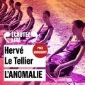 Hervé Le Tellier et Robin Renucci - L'anomalie.