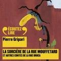 Pierre Gripari - La sorcière de la rue Mouffetard, et autres contes de la rue Broca.