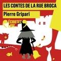 Pierre Gripari - Les contes de la rue Broca.