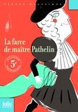 Anonyme - La farce de maître Pathelin.