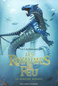 Tui-T Sutherland - Les royaumes de feu Tome 2 : La princesse disparue.