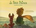 Antoine de Saint-Exupéry - Le Petit Prince raconté aux enfants - Texte original abrégé.