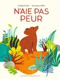 N'aie pas peur / texte, Andrée Poulin | Poulin, Andrée (1960-....). Auteur