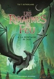 Tui-T Sutherland - Les royaumes de feu Tome 6 : La montagne de Jade.